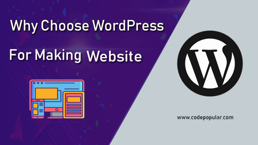 choose wordpress for making website