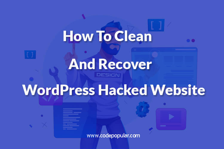 How to Clean & Recover a Hacked WordPress Site